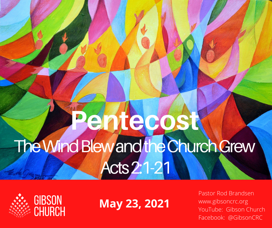 Pentecost–The Wind Blew and the Church Grew